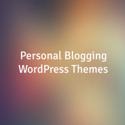 Personal Blogging WordPress Themes