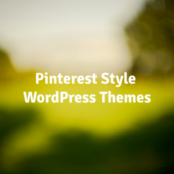 Pinterest-Style-WordPress-Themes