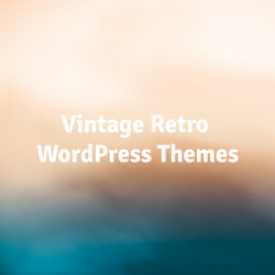 Vintage-Retro-WordPress-Themes