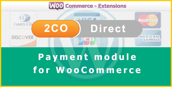 2Checkout Direct Payment Gateway for WooCommerce