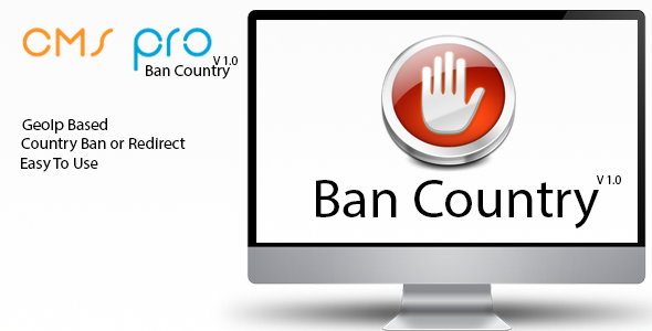 BanCountry Compatible for Cms Pro!