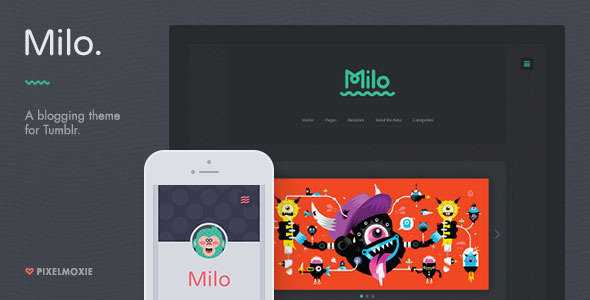 Milo A Blogging Theme for Tumblr