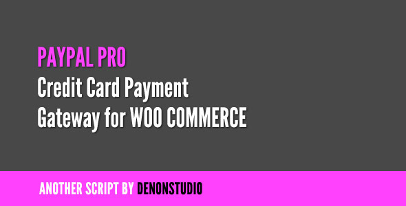 PayPal Pro Credit Card gateway for WooCommerce