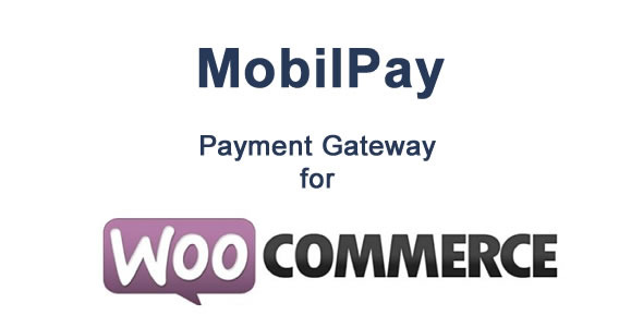 WooCommerce MobilPay Payment Gateway