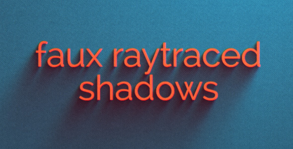 Faux Raytraced Shadow Preset