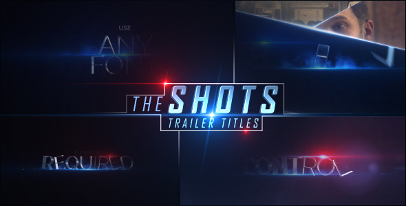 The Shots Trailer Titles