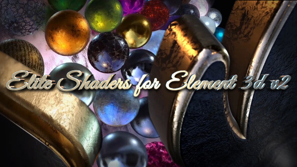 Elite Shaders for Element 3D v2